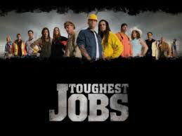 toughtes jobs